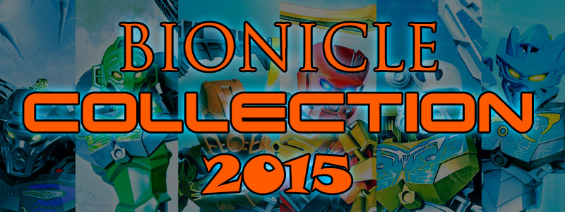 bioniclecollection2015.jpg