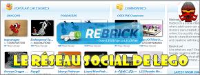 [LEGO] ReBrick : LEGO se lance dans les réseaux sociaux Rebrick