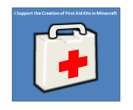 i_support_the_creation_of_first_aid_kits_in_minecraft.jpg