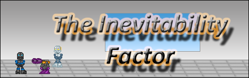 The Inevitability Factor Tif_banner